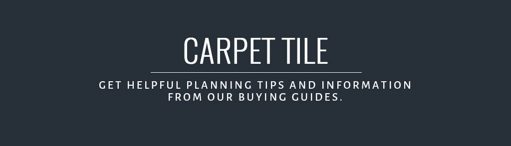 Carpet Tile Buying Guide