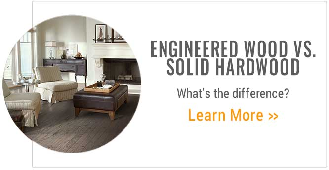 Engineered Wood vs. Solid Hardwood
