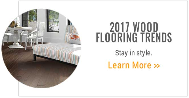 2017 Wood Flooring Trends