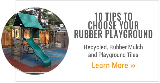10 Tips to Choose your rubber playground