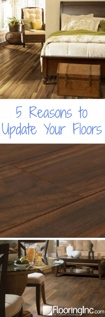 5 Reasons to Update Your Floors