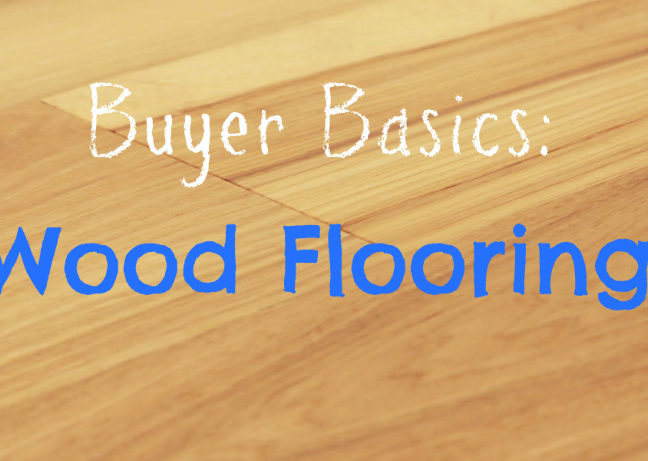 Everything you need to know about wood flooring and your options in our Buyer Basics crash course!