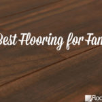 Your guide on the best flooring that can withstand your family life style with kids and pets