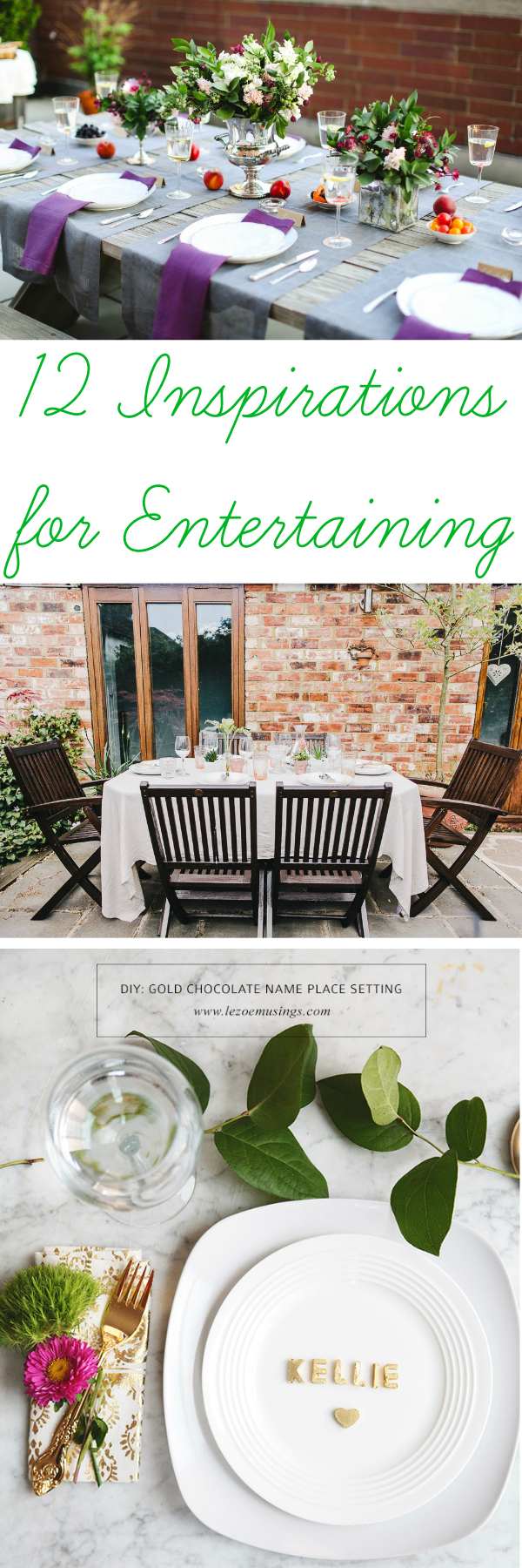12 Inspirations for Entertaining: The best entertaining tips, parties and crafts from around the web!