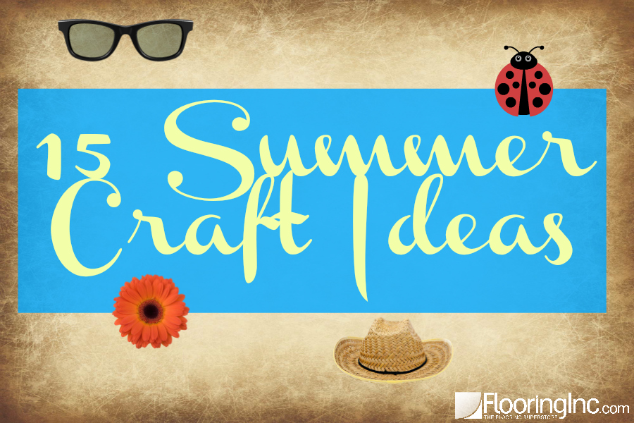 15 summer craft ideas flooringinc blog for Fun blog ideas