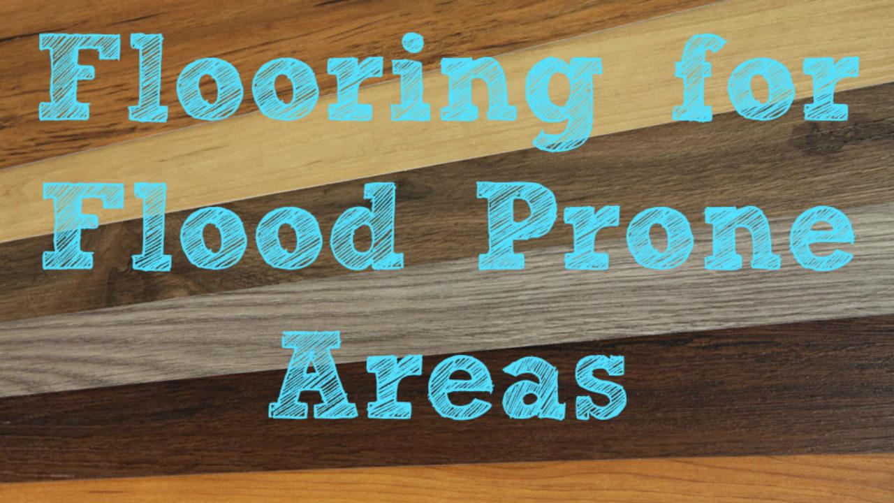 Flooring For Flood E Areas Inc