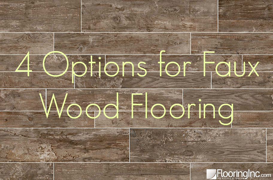 4 Options for Faux Wood Flooring - 4 Options For Faux Wood Flooring - FlooringInc Blog