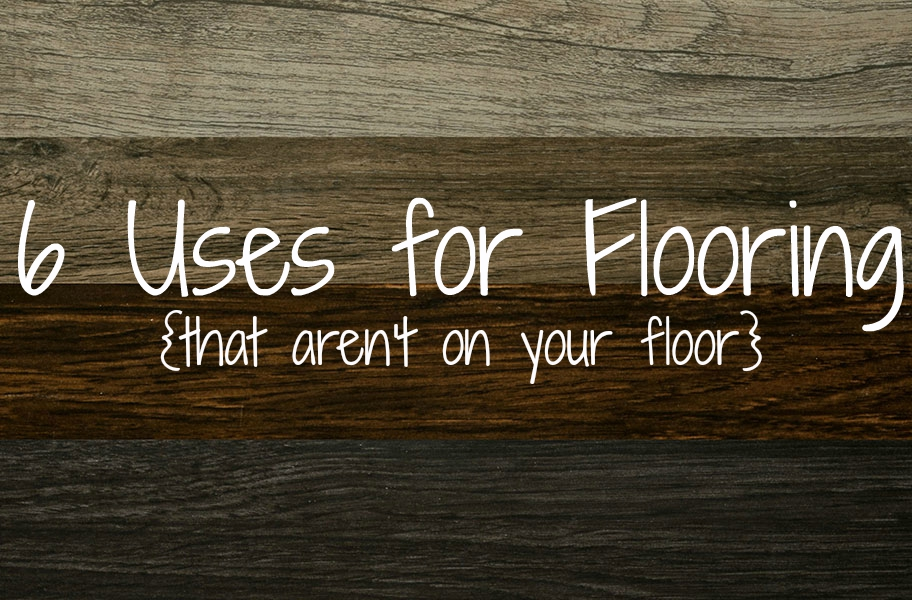 6 Uses For Flooring that Arent On Your Floor
