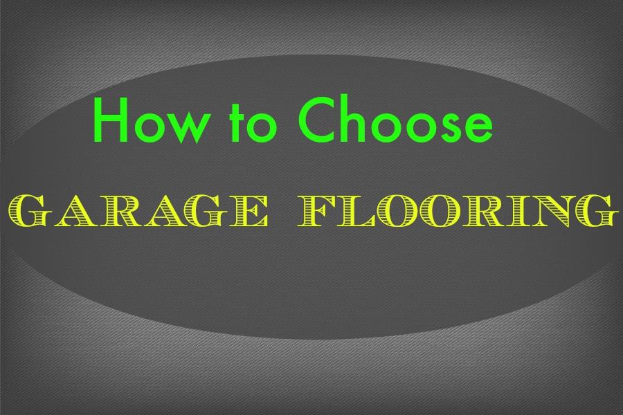 How to choose garage flooring flooringinc blog for How to choose flooring for your home