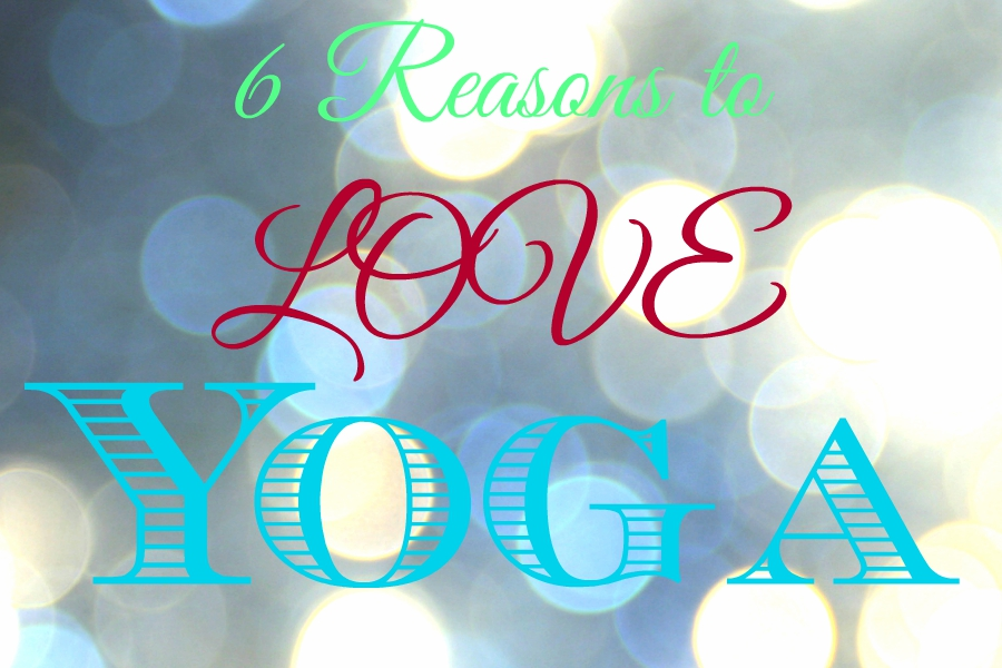 6 Reasons to Love Yoga: Yoga is a great workout that is beneficial for the mind body and soul. Find out why yoga IS right for anyone and everyone!
