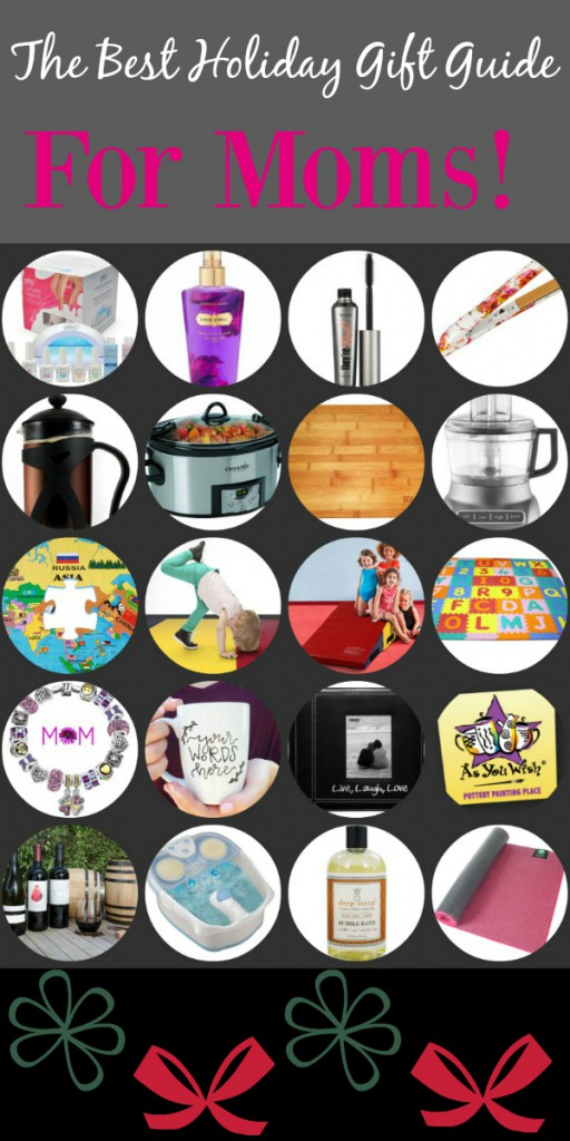 The Best Holiday Gift Guide: For Moms! -- Impress the moms you know with the perfect, thoughtful and useful gift using this exclusive gift guide put together by moms for moms!