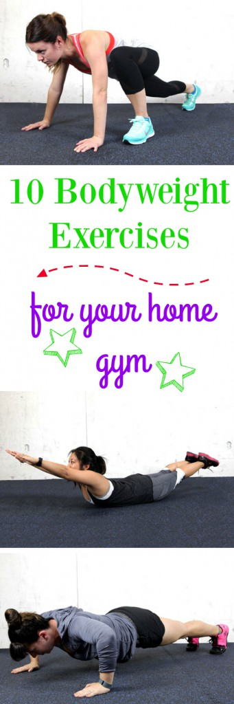 10 Bodyweight Exercises for Your Home Gym {or anywhere!} - Set yourself up for success by adding these 10 bodyweight exercises you can do anywhere. No equipment, no membership, no excuses. Get a full body workout with zero obstacles!