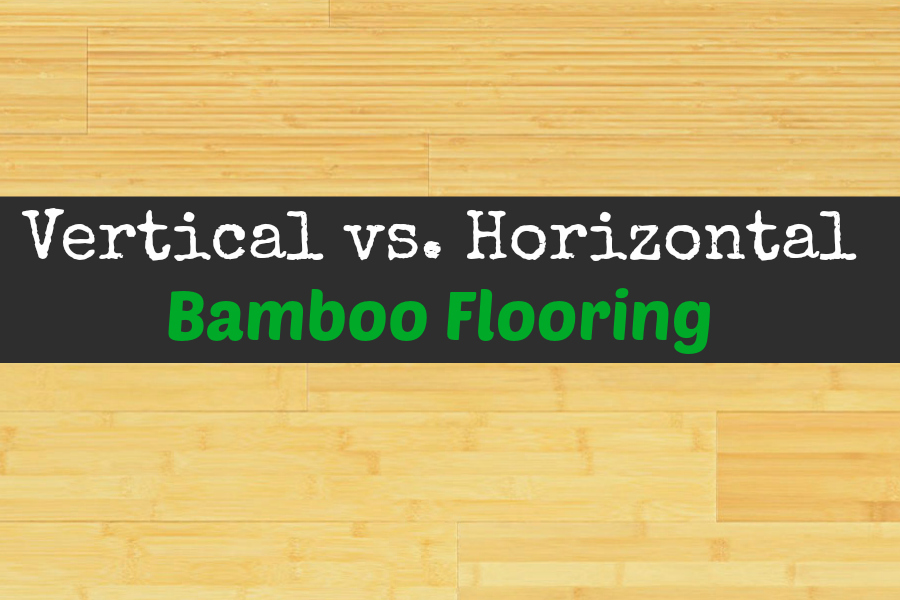 vertical vs horizontal bamboo bringing the jungle to you
