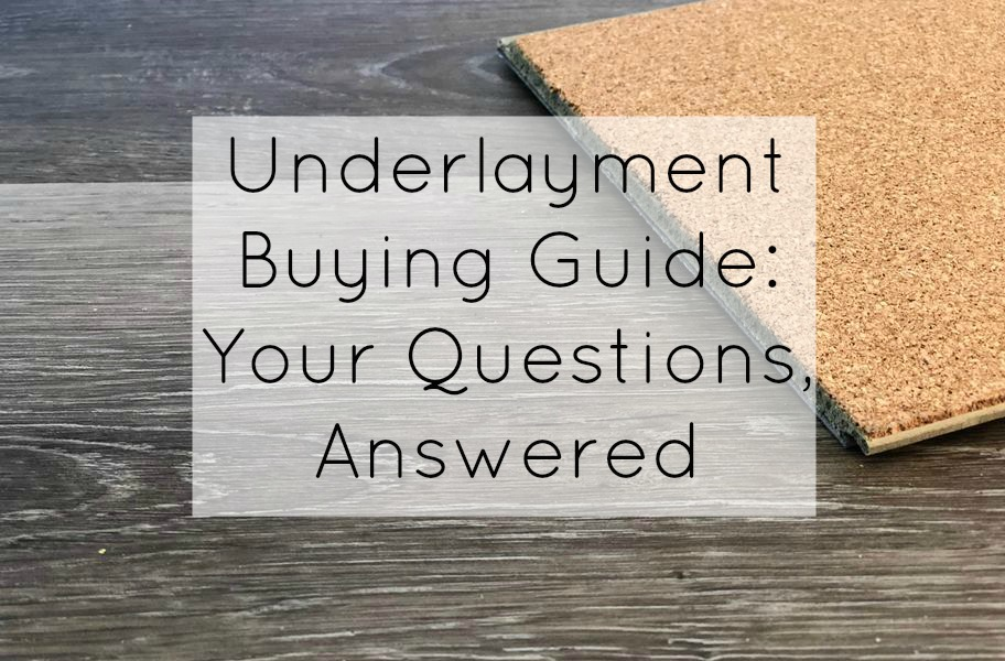 Underlayment Buying Guide Your Questions Answered Flooringinc Blog