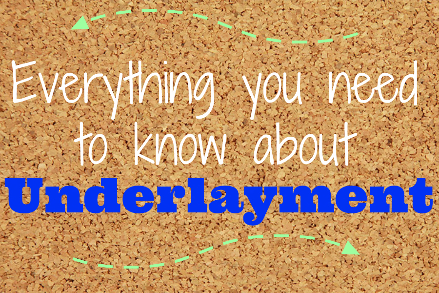 Everything You Need To Know About Underlayment
