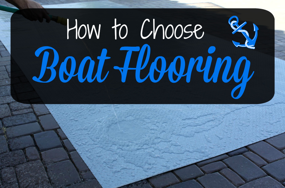 How To Choose Boat Flooring Like A Pro
