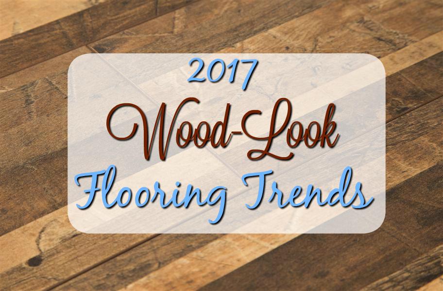 2017 Wood Look Flooring Trends Flooringinc Blog