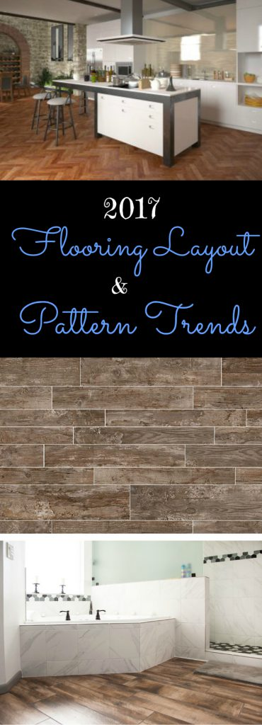 2017 Flooring Layout & Pattern Trends: Update your home in style with these flooring pattern and layout trends that will stay in style the lifetime of your floor.