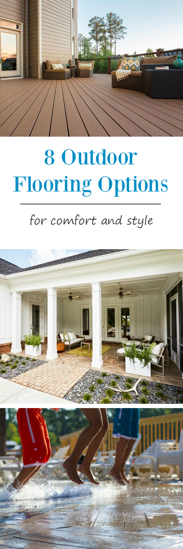 8 Outdoor Flooring Options for Style & Comfort: Find the perfect outdoor flooring option for your location, style and budget.