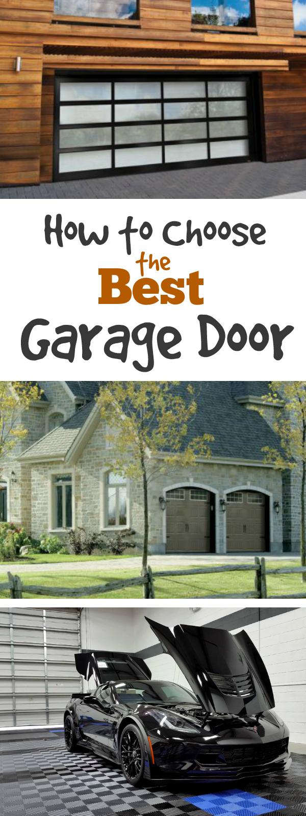 How to Choose Your Garage Door: Learn how to choose the best garage door for your space