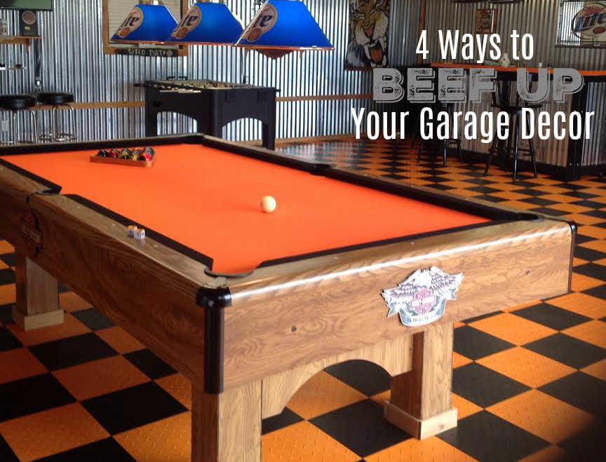 4 ways to beef up your garage decor - Garage Decor