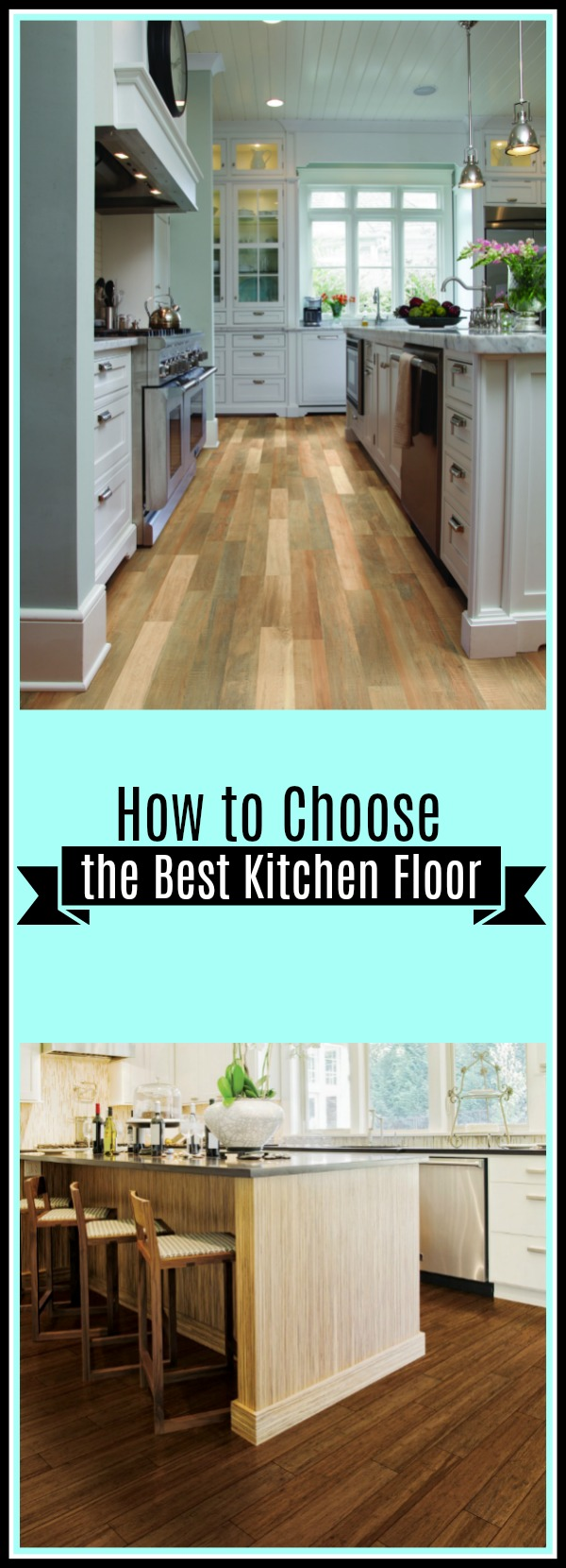 How to Choose the Best Kitchen Floor - FlooringInc Blog
