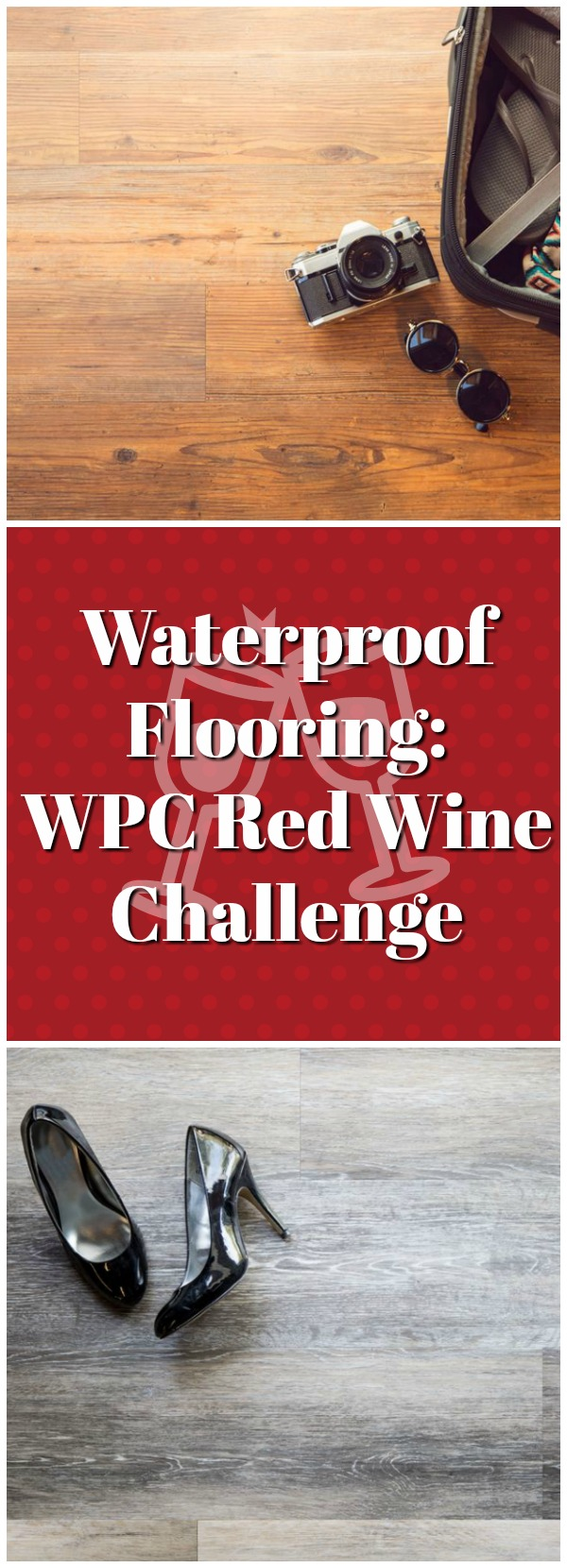 The Best Waterproof Flooring: WPC Challenge. When we say 100% waterproof, we definitely mean it. Check out how WPC vinyl holds up against red wine.