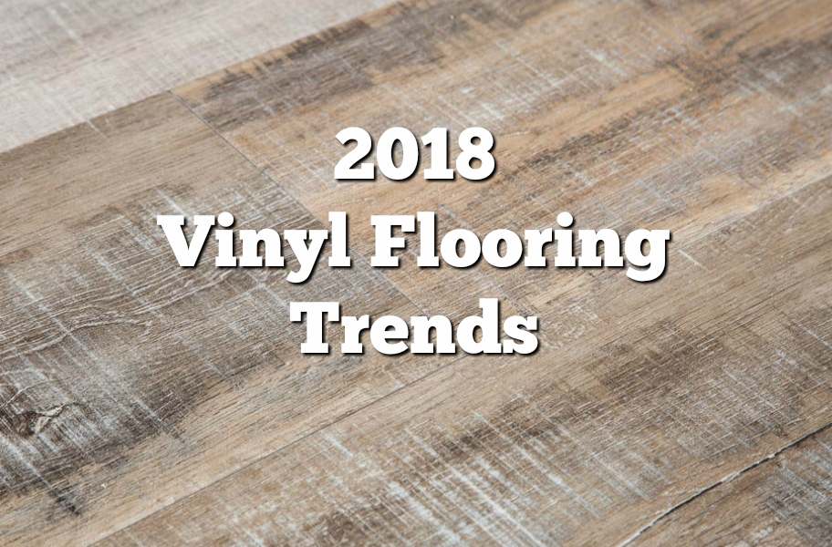 2018 Vinyl Flooring Trends 20 Hot Ideas