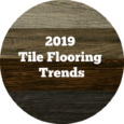 FlooringInc 2019 Tile Flooring Trends