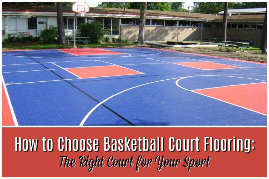How To Choose Basketball Court Flooring