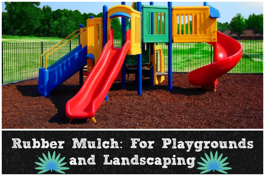 Rubber Mulch For Playgrounds And Landscaping