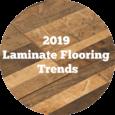 Flooring Inc 2019 Laminate Flooring Trends