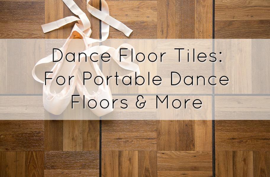 Dance Floor Tiles: For Portable Dance Floors & More - FlooringInc Blog