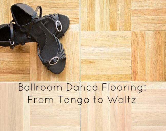 Ballroom Dance Flooring: From Tango to Waltz