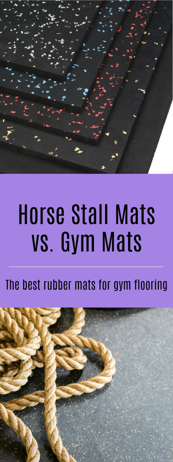 Horse Stall Mats Vs Gym Floor Mats Which Are Better For Gym