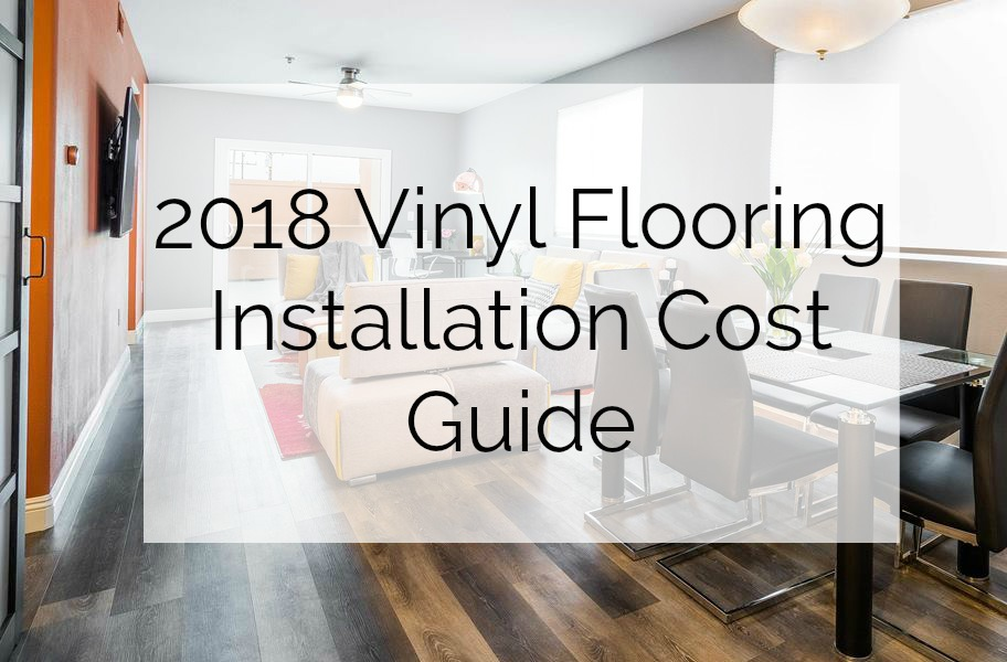 2018 Vinyl Flooring Installation Cost Guide Flooringinc Blog