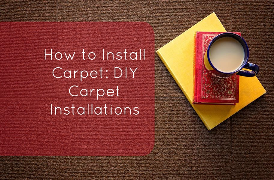 How to Install Carpet - DIY Carpet Installations