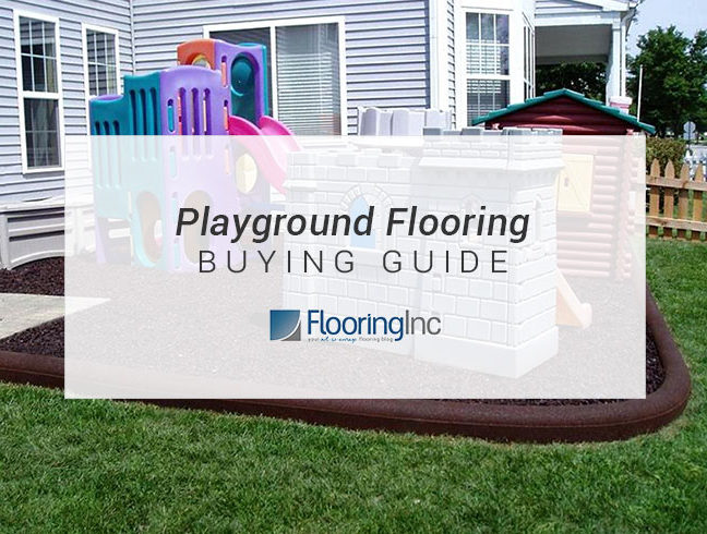 Flooring Inc Playground Flooring Buying Guide