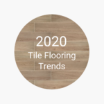 FlooringInc 2020 tile flooring trends