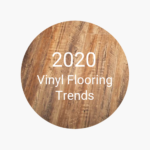 FlooringInc 2020 vinyl flooring trends