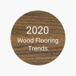 FlooringInc 2020 wood flooring trends