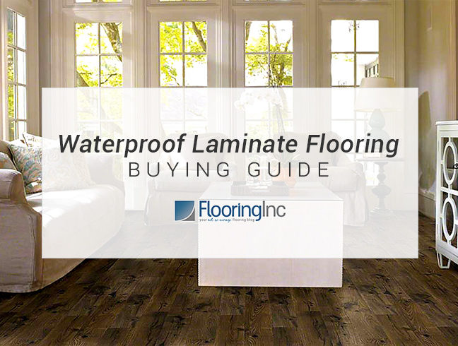 FlooringInc Waterproof Laminate Flooring Buying Guide