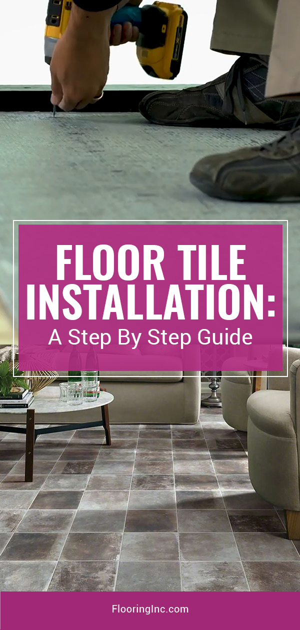 How to Tile a Floor: An In-Depth Installation Guide