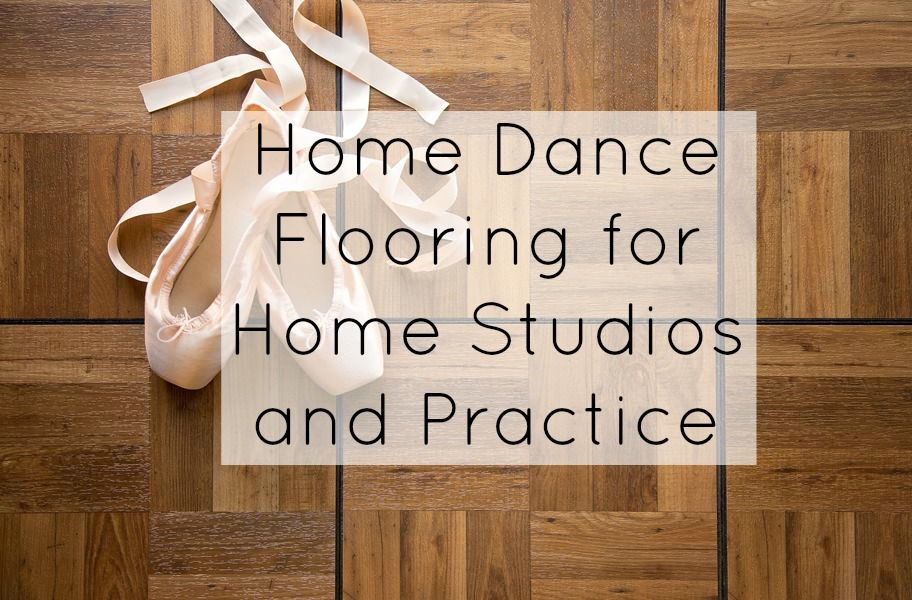 Home Dance Flooring for Home Studios and Practice