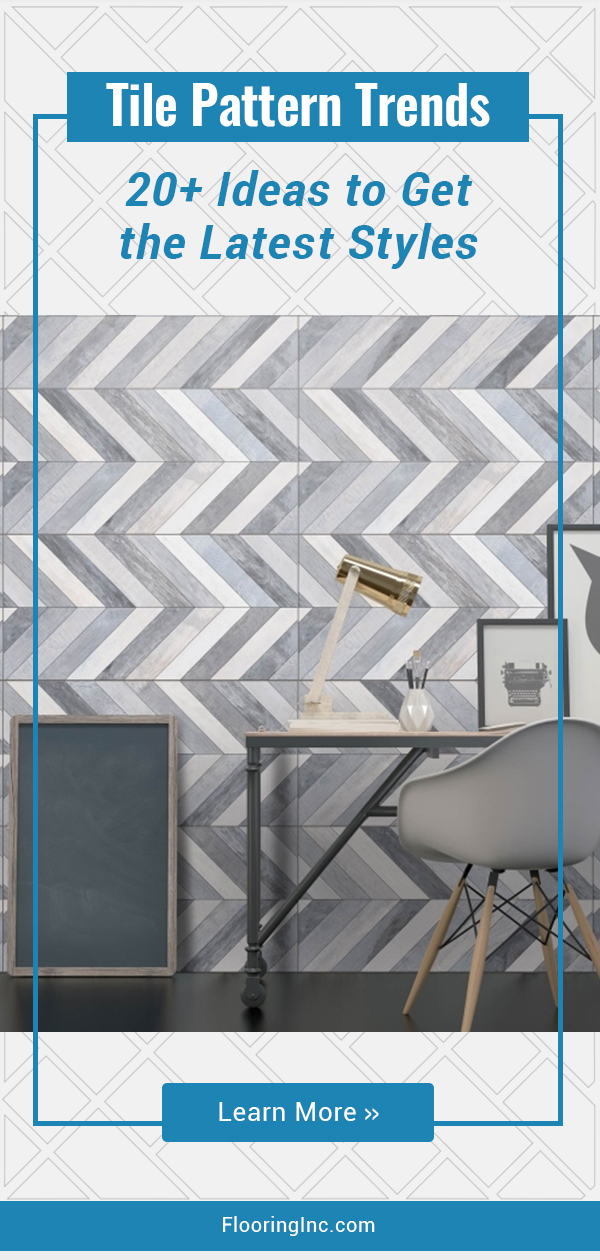 Trending Tile Patterns: Learn How to DIY 20+ of the Hottest Styles